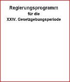 Regierungsprogramm für die XXIV. Gesetzgebungsperiode